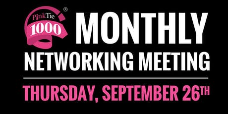 PinkTie 1000 Monthly Networking Series | SEPTEMBER tickets
