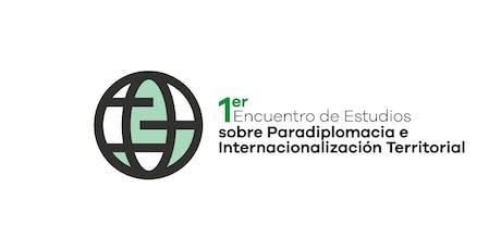 Encuentro Estudios sobre Paradiplomacia e Internacionalización Territorial entradas