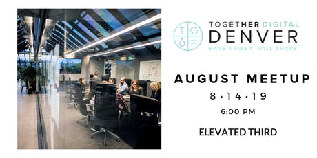 Together Digital Denver August Members ONLY Meetup: Salary Negotiation...Know Your Value! tickets
