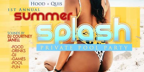 Summer Splash (Private Pool Party) tickets