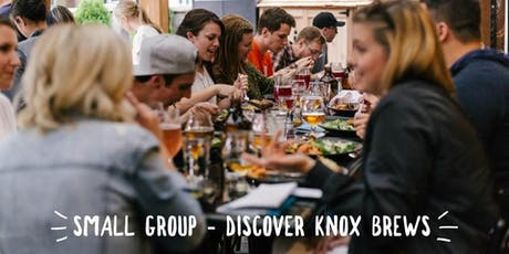 Small Group - Discover Knox Brews  tickets