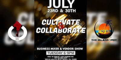 Cultivate & Collaborate Business Mixer & Vendor Show