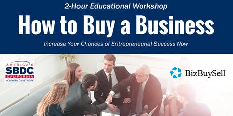 Free Workshop - How to Buy a Business - The Best Business to Start is an Existing One  tickets