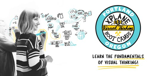 XPLANE's Visual Thinking Boot Camp | Portland 2019