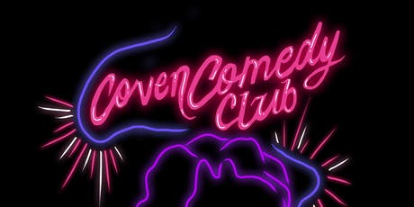 Coven Comedy Club 20/07/19 tickets