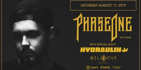 PhaseOne -DISCIPLE. w/ Hydraulix 2019 TOUR | IRIS ESP101 Learn to Believe | Saturday Aug 17 tickets
