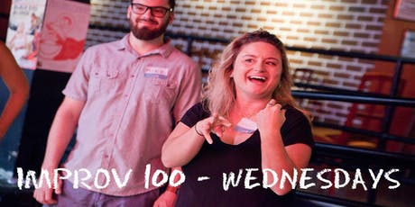 IMPROV 100 WEDNESDAYS-  Intro to Improv - Build Confidence FALL tickets