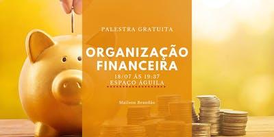 [PALESTRA GRATUITA]Organização Financeira -Metamoney Mailson Brandão