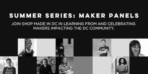 Summer Series: Maker Panels