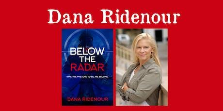 Dana Ridenour - Below the Radar tickets