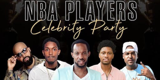 NBA Players Celebrity Party