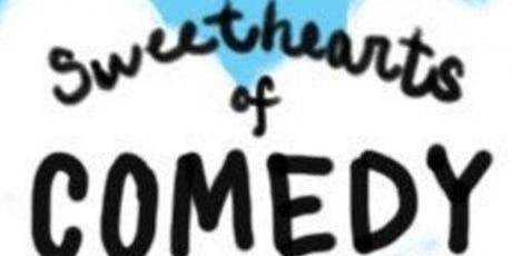 Sweethearts of Comedy tickets
