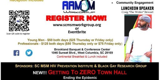 "2019 South Carolina MSM HIV Prevention Institute:""#Zero (Elevate, Empower and Eliminate!)"""