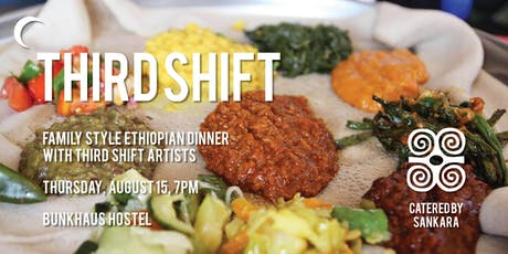 Family-Style Ethiopian Dinner with THIRD SHIFT artists — Catered by Sankara tickets