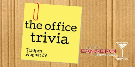 The Office Trivia - Aug 29, 7:30pm - The Canadian Brewhouse tickets