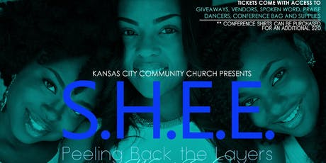 """S.H.E.E.: Peeling Back the Layers"" 2019 Women's Conference tickets"