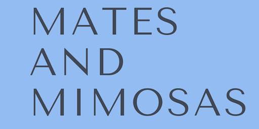 Mates & Mimosas