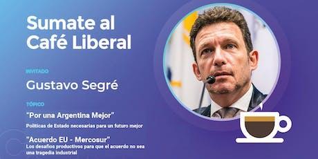 Café Liberal - Gustavo Segré entradas