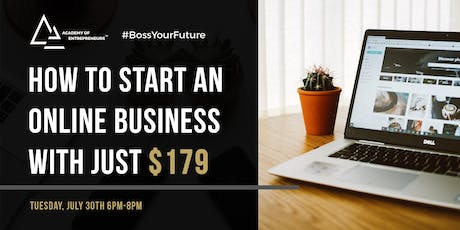 How to Start an Online Business with $179 tickets