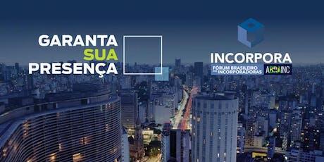 INCORPORA - FÓRUM BRASILEIRO DAS INCORPORADORAS ingressos