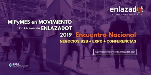 Expo MiPYMES en Movimiento ENLAZADOT 2019