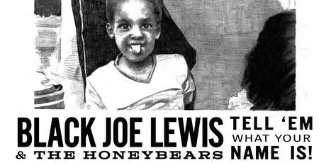 Black Joe Lewis & The Honeybears with guests tickets