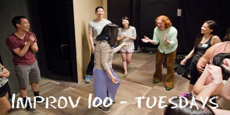 IMPROV 100 TUESDAYS-  Intro to Improv - Build Confidence FALL tickets