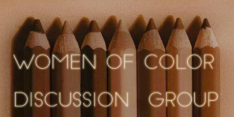 Women of Color Discussion Group - Winter Gathering tickets