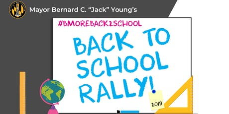 Mayor Young's Back to School Rally 2019 tickets