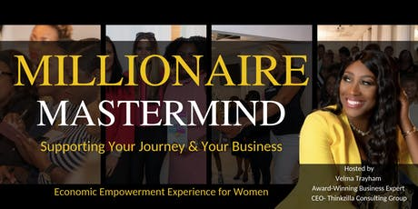 Millionaire Mastermind Experience ( Women Only)  tickets