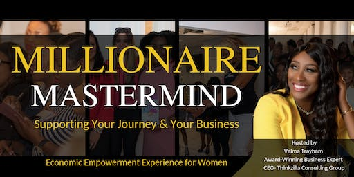 Millionaire Mastermind Experience ( Women Only)