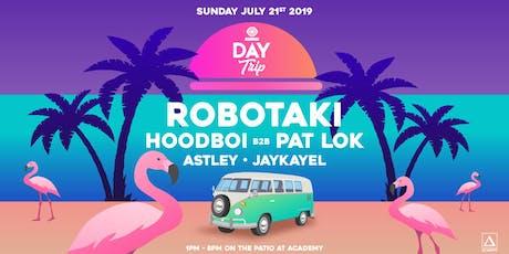 Day Trip feat. Robotaki tickets