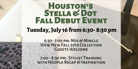Houston: Stella & Dot Fall 2019 Debut and Meet Stella & Dot event tickets
