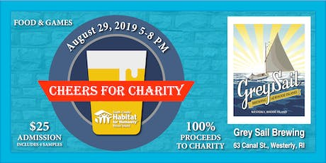 Habitat for Humanity Cheers for Charity @Grey Sail Brewing August 2019 tickets