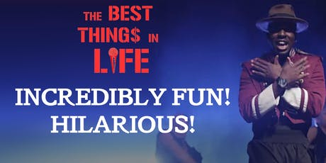 THE BEST THINGS IN LIFE (Hilarious New Play from Platanos Y Collard Greens Creator) tickets