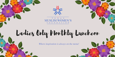 TMWF Ladies Only Monthly Luncheon - August 2019 tickets