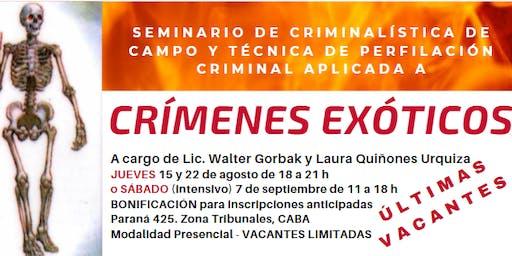 CRIMENES EXOTICOS - CRIMINALÍSTICA DE CAMPO Y TÉCNICA DE PERFILACIÓN