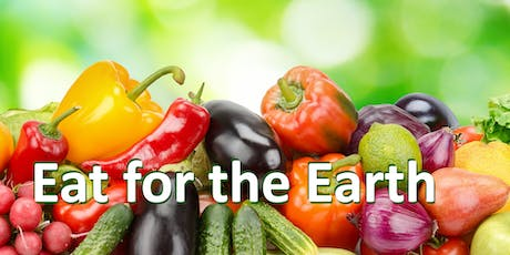 Eat for the Earth Free Dinner and Presentation tickets