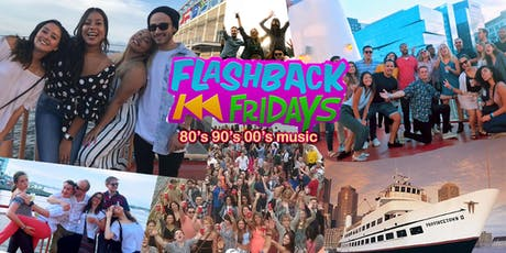 Flash Back Friday Sunset Music Cruise - DJ playing 90s, 00's and today!  tickets