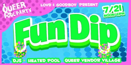 FunDip!  A Queer ROOFTOP Pool Party Sunday FUNday! tickets