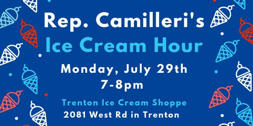 Rep. Camilleri's Ice Cream Hour