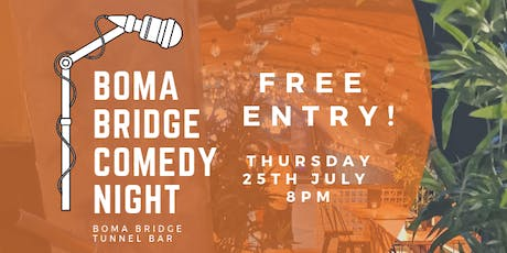 Boma Bridge Comedy Night  tickets
