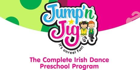 Jump'N Jig- Irish Dance Age 2-5 years tickets