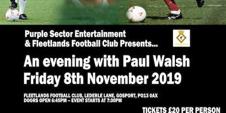 Pompey Legends Night - Paul Walsh tickets