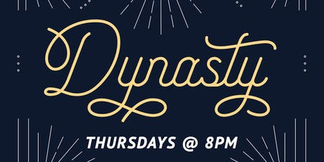 Dynasty tickets