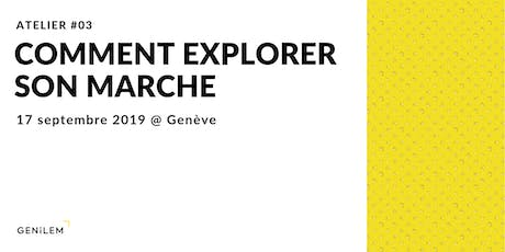 Comment explorer son marché tickets