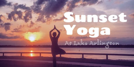 Sunset Yoga at Lake Arlington tickets