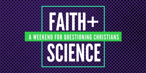 Faith+Science