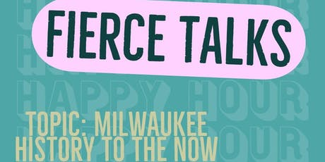 Happy Hour: Fierce Talks tickets