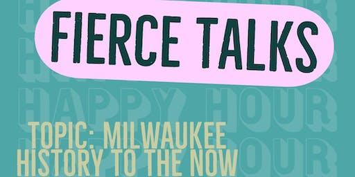 Happy Hour: Fierce Talks